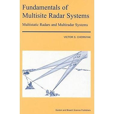 Fundamentals Of Multisite Radar Systems Multistatic Radars And Multistatic Radar Systems, New Book (9789056991654)