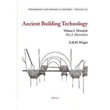 Ancient Building Technology Volume 2 Materials Technology And Change In History 7 V 2, New Book (9789004140073)