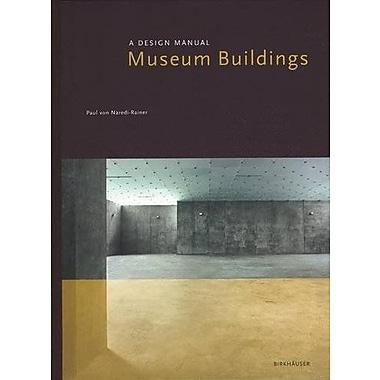 Museum Buildings Design Manuals, New Book (9783764365806)