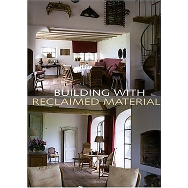 Building With Reclaimed Materials, New Book (9789077213735)