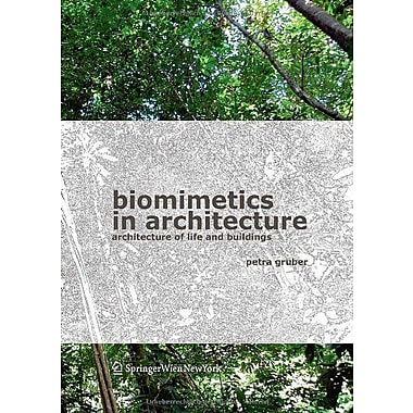 Biomimetics In Architecture Architecture Of Life And Buildings, New Book (9783709103319)