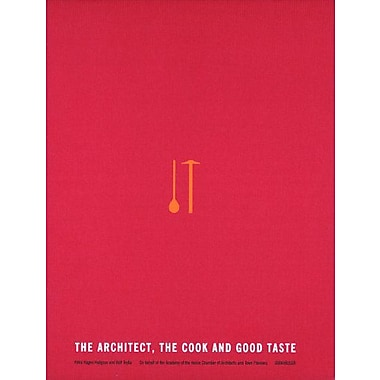 The Architect The Cook And Good Taste, New Book (9783764376215)
