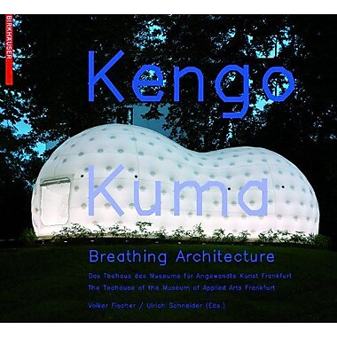 Kengo Kuma Breathing Architecture, New Book (9783764387877)