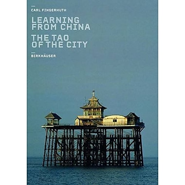 Learning From China Das Tao Der Stadt, New Book (9783764369835)