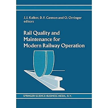 Rail Quality And Maintenance For Modern Railway Operation, New Book (9789048142675)