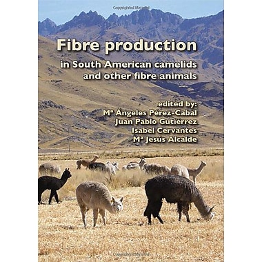Fibre Production In South American Camelids And Other Fibre Animals, New Book (9789086861729)
