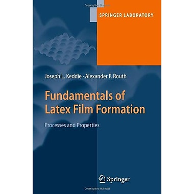 Fundamentals Of Latex Film Formation Processes And Properties Springer Laboratory, New Book (9789048128440)