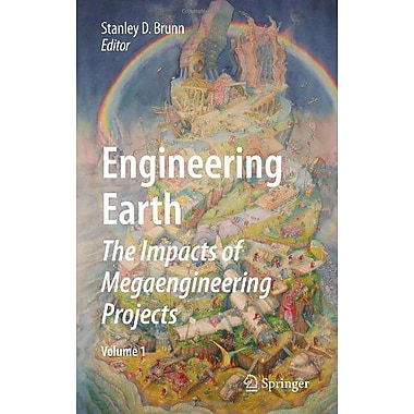 Engineering Earth The Impacts Of Megaengineering Projects, New Book (9789048199198)