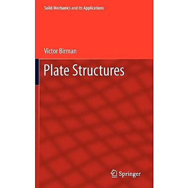 Plate Structures Solid Mechanics And Its Applications, New Book (9789400717145)