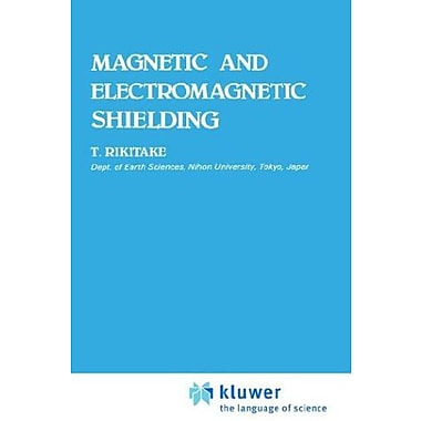 Magnetic And Electromagnetic Shielding, New Book (9789027724069)