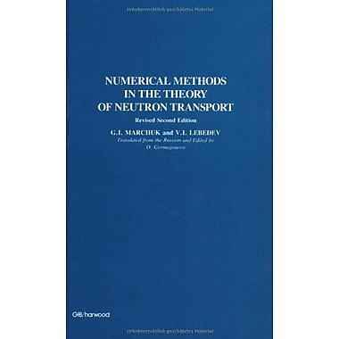 Numerical Methods In The Theory Of Neutron Transport, New Book (9783718601820)