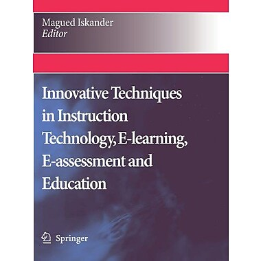Innovative Techniques In Instruction Technology E-Learning E-Assessment And Education, New Book (9789048179749)