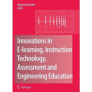 Innovations In E-Learning Instruction Technology Assessment And Engineering Education, New Book (9789048175871)