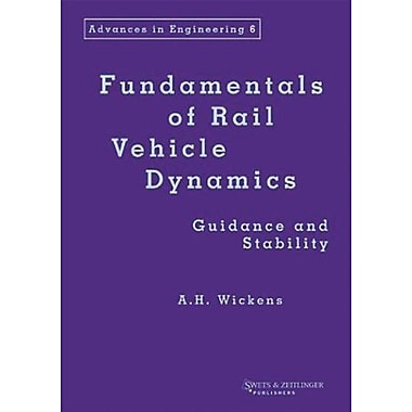 Fundamentals Of Rail Vehicle Dynamics Advances In Engineering Series, New Book (9789026519468)