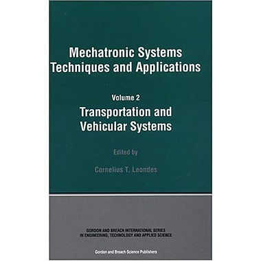 Mechatronic Systems Techniques And Applications, New Book (9789056996727)