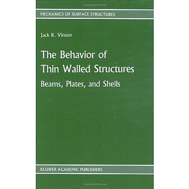 The Behavior Of Thin Walled Structures Beams Plates And Shells Mechanics Of Surface Structure, New Book (9789024736638)