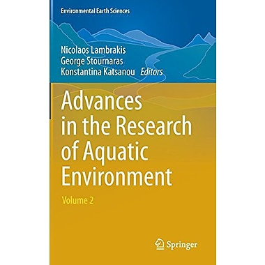 Advances In The Research Of Aquatic Environment Volume 2 Environmental Earth Sciences, New Book (9783642240751)