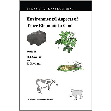 Environmental Aspects Of Trace Elements In Coal Energy Amp Environment, New Book (9789048146062)