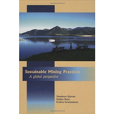 Sustainable Mining Practices A Global Perspective, New Book (9789058096890)