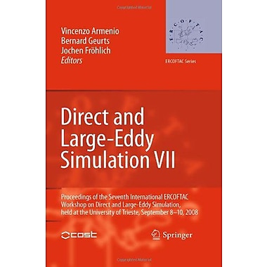 Direct And Large-Eddy Simulation Vii Proceedings Of The Seventh International Ercoftac Workshop On Dir, New Book (9789048136513)