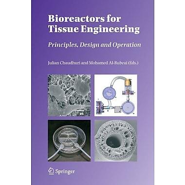 Bioreactors For Tissue Engineering Principles Design And Operation, New Book (9789048169498)