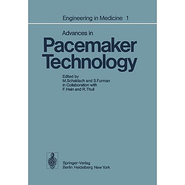 Engineering In Medicine Volume 1 Advances In Pacemaker Technology, New Book (9783642661891)