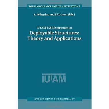 Iutam-Iass Symposium On Deployable Structures Theory And Applications Proceedings Of The Iutam Symposi, New Book (9789048155392)