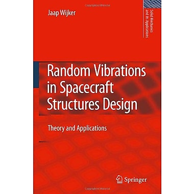 Random Vibrations In Spacecraft Structures Design Theory And Applications Solid Mechanics And Its Appl, New Book (9789048127276)