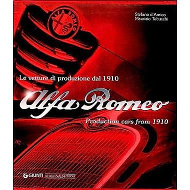 Alfa Romeo Production Cars From 1910, New Book (9788879114080)