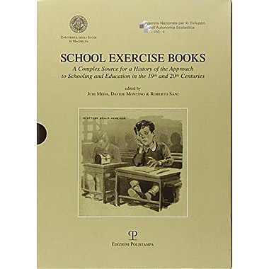 School Exercise Books A Complex Source For A History Of The Approach To Schooling And Education In The, New Book (9788859607243)