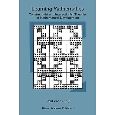 Learning Mathematics Constructivist And Interactionist Theories Of Mathematical Development, New Book (9789048143979)