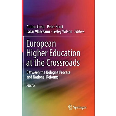European Higher Education At The Crossroads Between The Bologna Process And National Reforms 2-Volume , New Book (9789400739369)