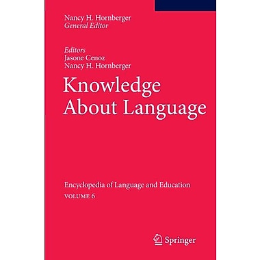 Knowledge About Language Encyclopedia Of Language And Education, New Book (9789048194698)