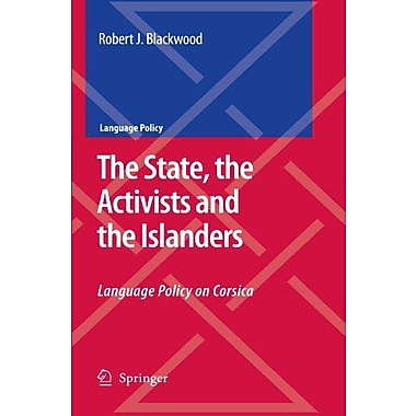 The State The Activists And The Islanders Language Policy On Corsica, New Book (9789048178636)
