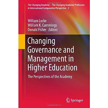 Changing Governance And Management In Higher Education The Perspectives Of The Academy The Changing Ac, New Book (9789400711396)