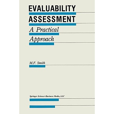 Evaluability Assessment A Practical Approach Evaluation In Education And Human Services, New Book (9789048157822)