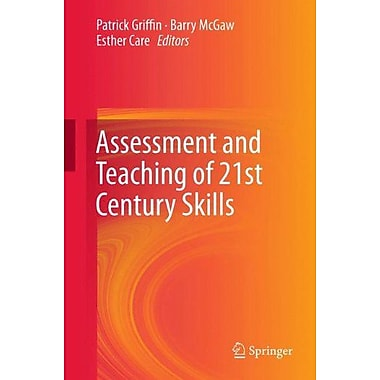 Assessment And Teaching Of 21St Century Skills Educational Assessment In An Information Age, New Book (9789400723238)