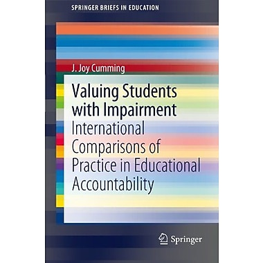 Valuing Students With Impairment International Comparisons Of Practice In Educational Accountability S, New Book (9789400729346)