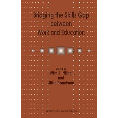 Bridging The Skills Gap Between Work And Education, New Book (9789048151974)