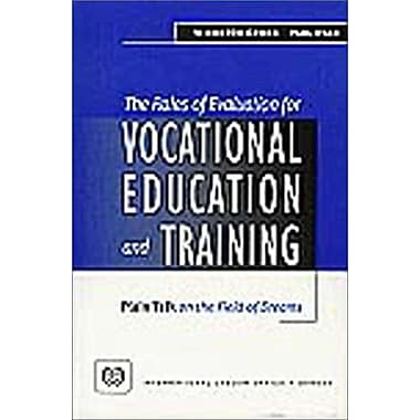 The Roles Of Evaluation For Vocational Education And Training Plain Talk On The Field Of Dreams, New Book (9789221108559)