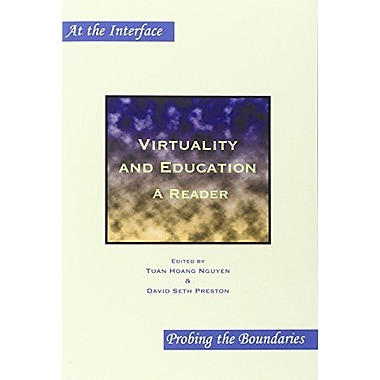 Virtuality And Education A Reader At The Interfaceprobing The Boundaries 34, New Book (9789042020542)