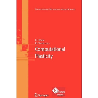 Computational Plasticity Computational Methods In Applied Sciences, New Book (9789048176724)
