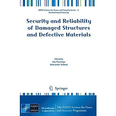 Security And Reliability Of Damaged Structures And Defective Materials Nato Science For Peace And Secu, New Book (9789048127917)