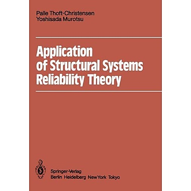 Application Of Structural Systems Reliability Theory, New Book (9783642827662)