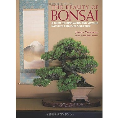The Beauty Of Bonsai A Guide To Displaying And Viewing Natures Exquisite Sculpture, New Book (9784770031266)