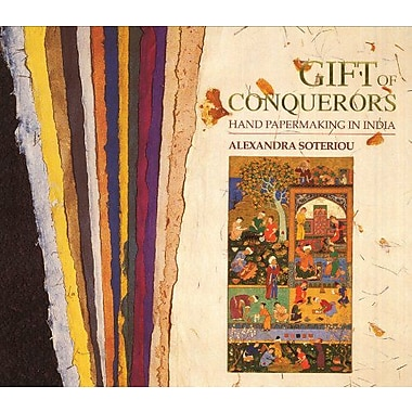 Gift Of Conquerors Hand Papermaking In India, New Book (9788185822075)