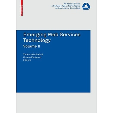 Emerging Web Services Technology Volume Ii Whitestein Series In Software Agent Technologies And Autono, New Book (9783764388638)