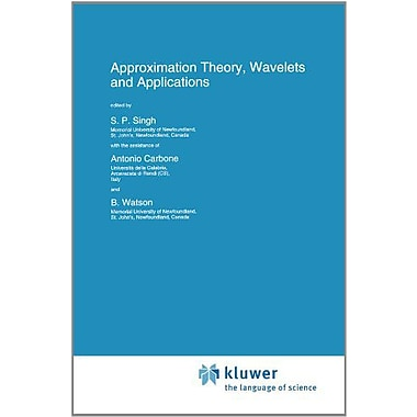 Approximation Theory Wavelets And Applications Nato Science Series C, New Book (9789048145164)
