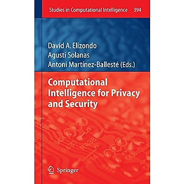 Computational Intelligence For Privacy And Security Studies In Computational Intelligence, New Book (9783642252365)