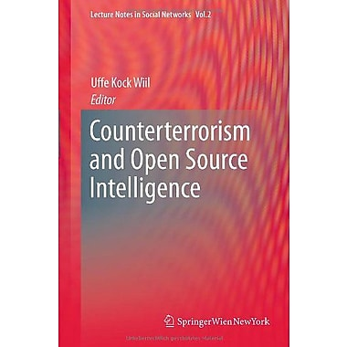 Counterterrorism And Open Source Intelligence Lecture Notes In Social Networks, New Book (9783709103876)